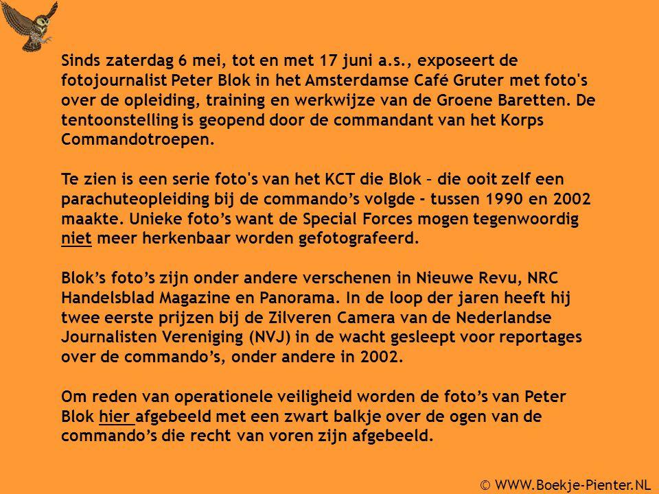 © WWW.Boekje-Pienter.NL Sinds zaterdag 6 mei, tot en met 17 juni a.s., exposeert de fotojournalist Peter Blok in het Amsterdamse Café Gruter met foto'