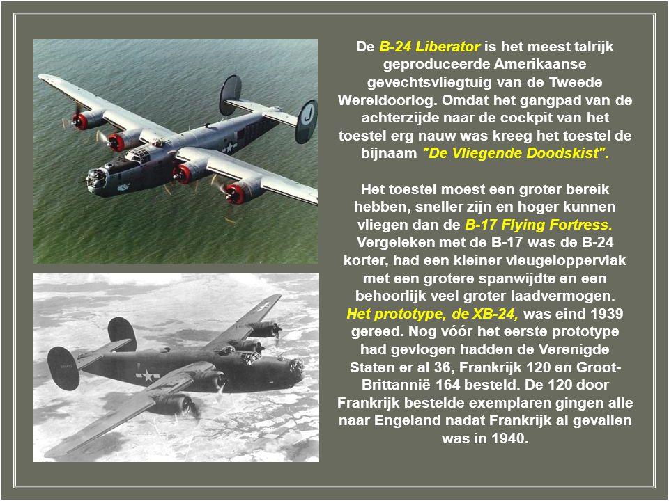 Consolidateds B-24 Liberator – De B-24 werd gebouwd in twee fabrieken van Consolidated. De productie was ook met een licentie toegekend aan Douglas, N