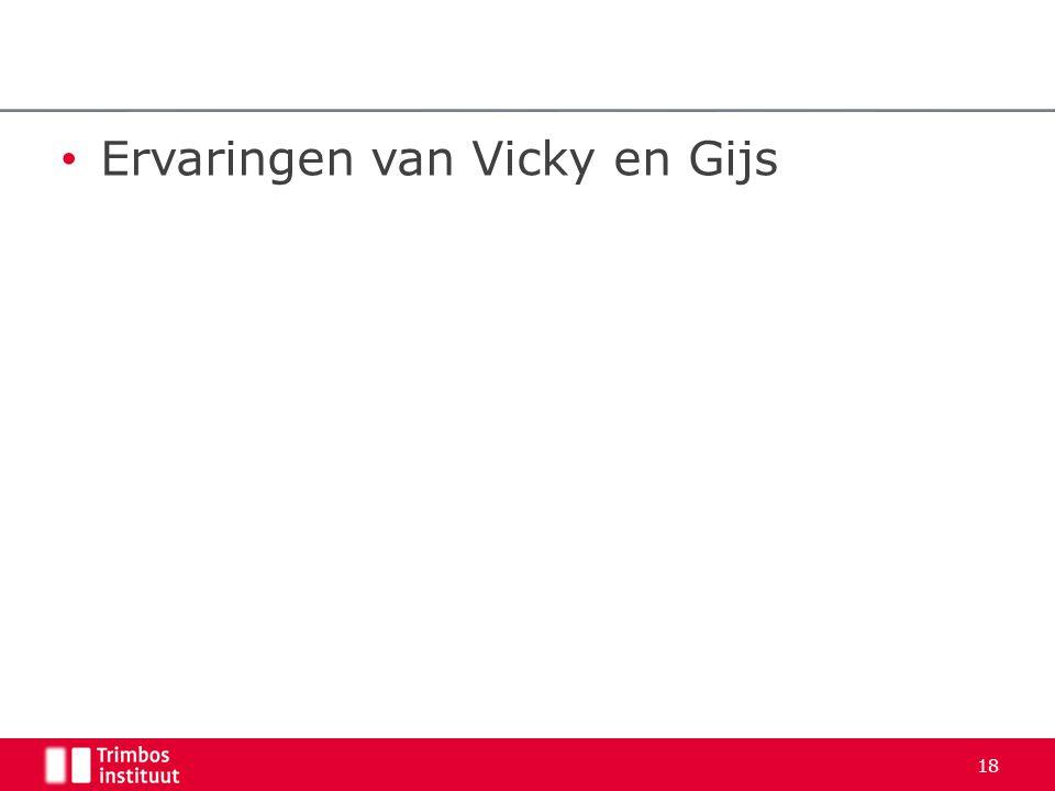 • Ervaringen van Vicky en Gijs 18