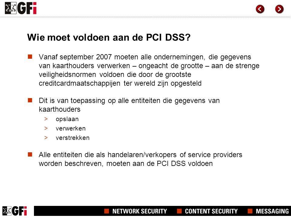 Wie moet voldoen aan de PCI DSS.