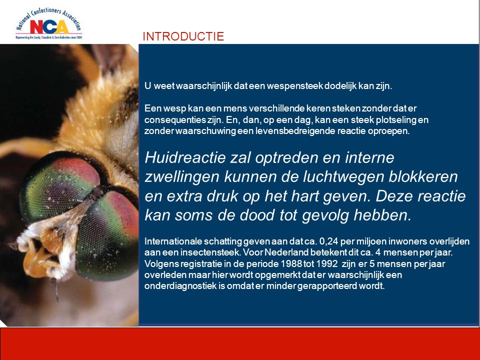 Het doel van de zoetwaren industrie is om snoep te maken dat smaakt, fijn en veilig is voor onze klanten.