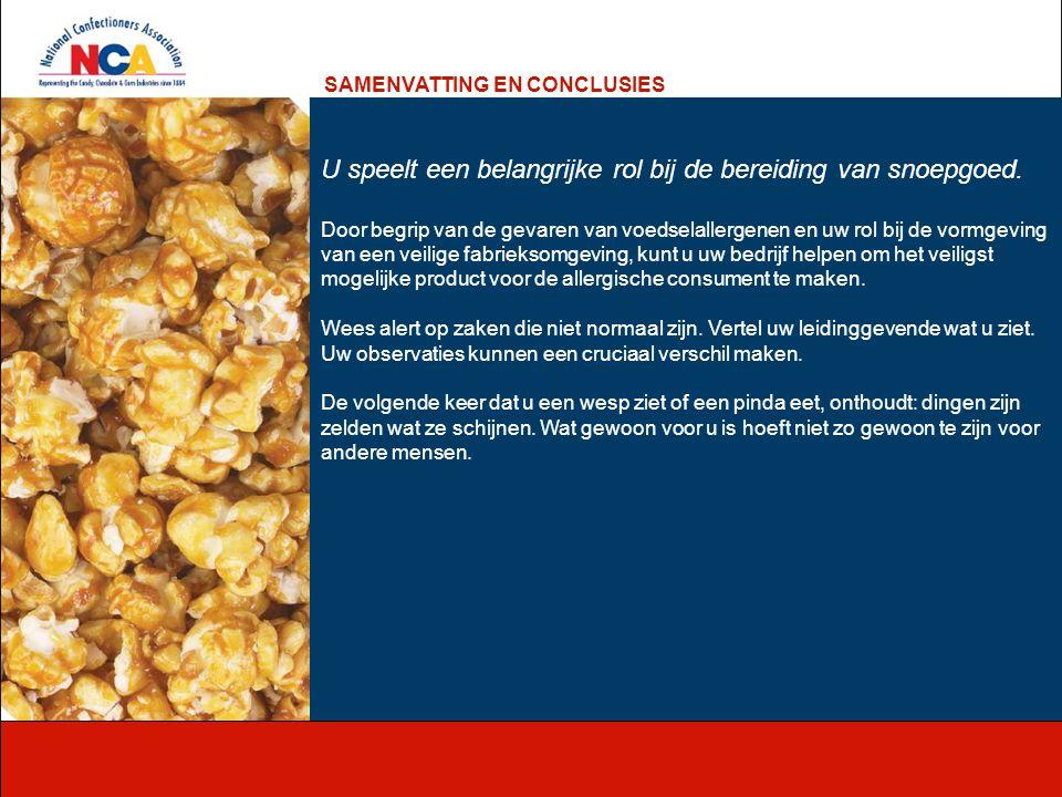 U speelt een belangrijke rol bij de bereiding van snoepgoed. Door begrip van de gevaren van voedselallergenen en uw rol bij de vormgeving van een veil