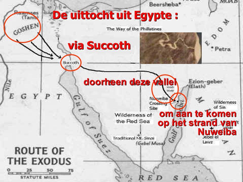 De uittocht uit Egypte : om aan te komen op het strand van Nuweiba via Succoth doorheen deze vallei