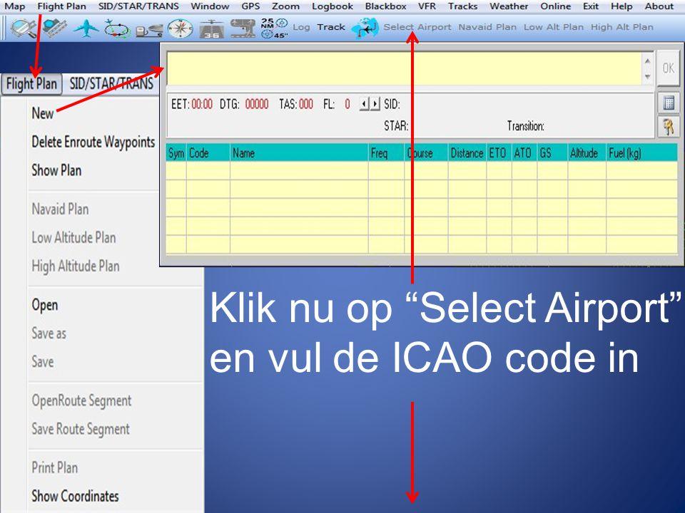 """Klik nu op """"Select Airport"""" en vul de ICAO code in"""