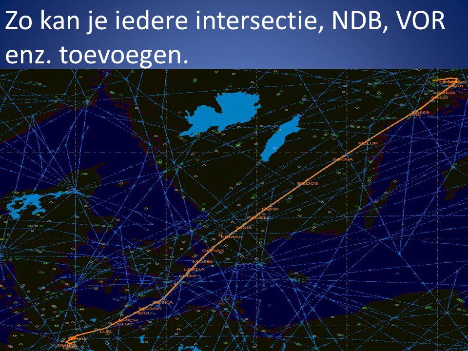 Zo kan je iedere intersectie, NDB, VOR enz. toevoegen.