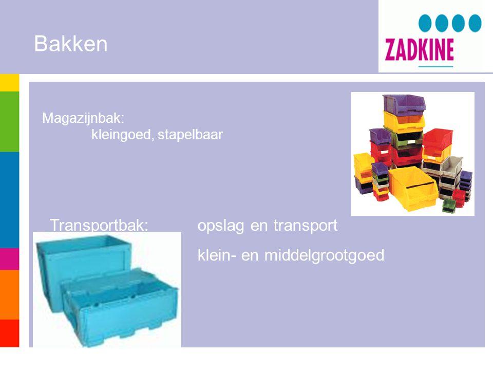 Bakken Magazijnbak: kleingoed, stapelbaar Transportbak:opslag en transport klein- en middelgrootgoed