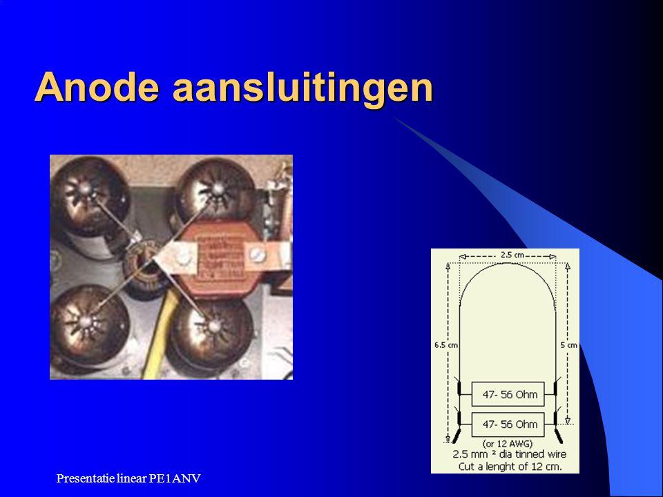 Presentatie linear PE1ANV Anode aansluitingen