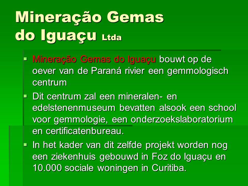 Mineração Gemas do Iguaçu Ltda MMMMineração Gemas do Iguaçu bouwt op de oever van de Paraná rivier een gemmologisch centrum DDDDit centrum zal