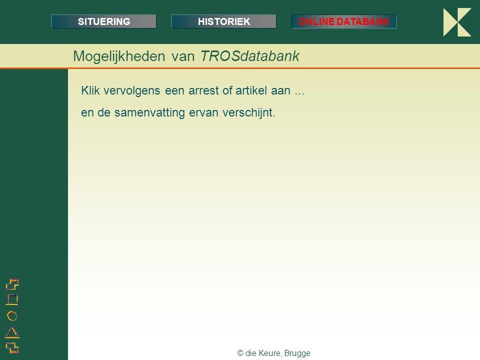 © die Keure, Brugge Klik vervolgens een arrest of artikel aan...