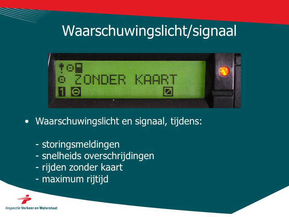Waarschuwingslicht/signaal •Waarschuwingslicht en signaal, tijdens: - storingsmeldingen - snelheids overschrijdingen - rijden zonder kaart - maximum r