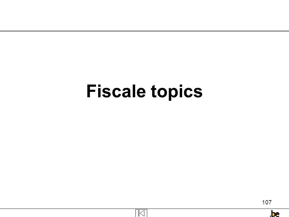 107 Fiscale topics