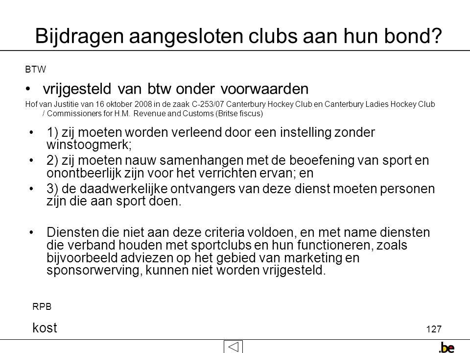 127 Bijdragen aangesloten clubs aan hun bond.