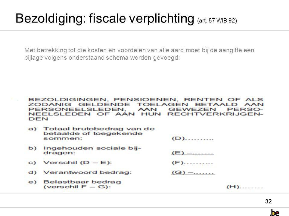 32 Bezoldiging: fiscale verplichting (art.