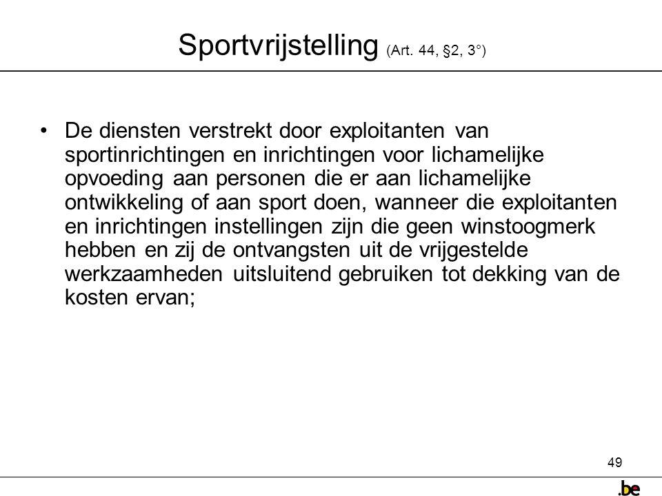 49 Sportvrijstelling (Art.