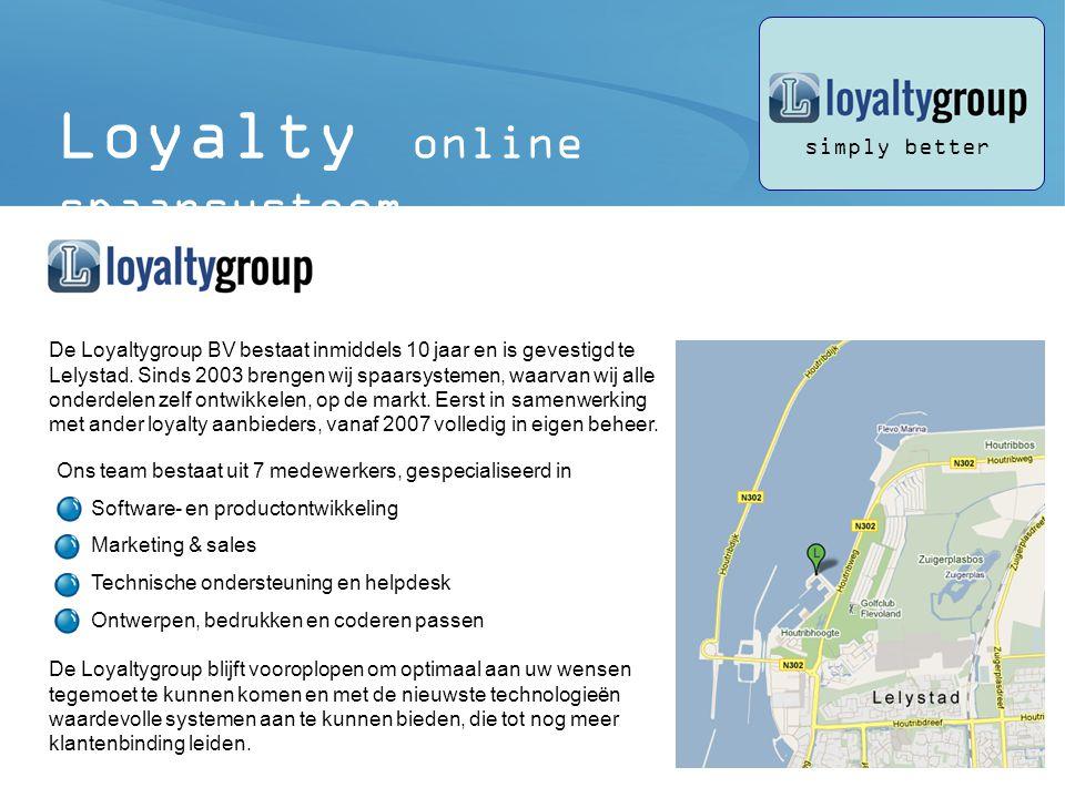 2 De Loyaltygroup BV bestaat inmiddels 10 jaar en is gevestigd te Lelystad.