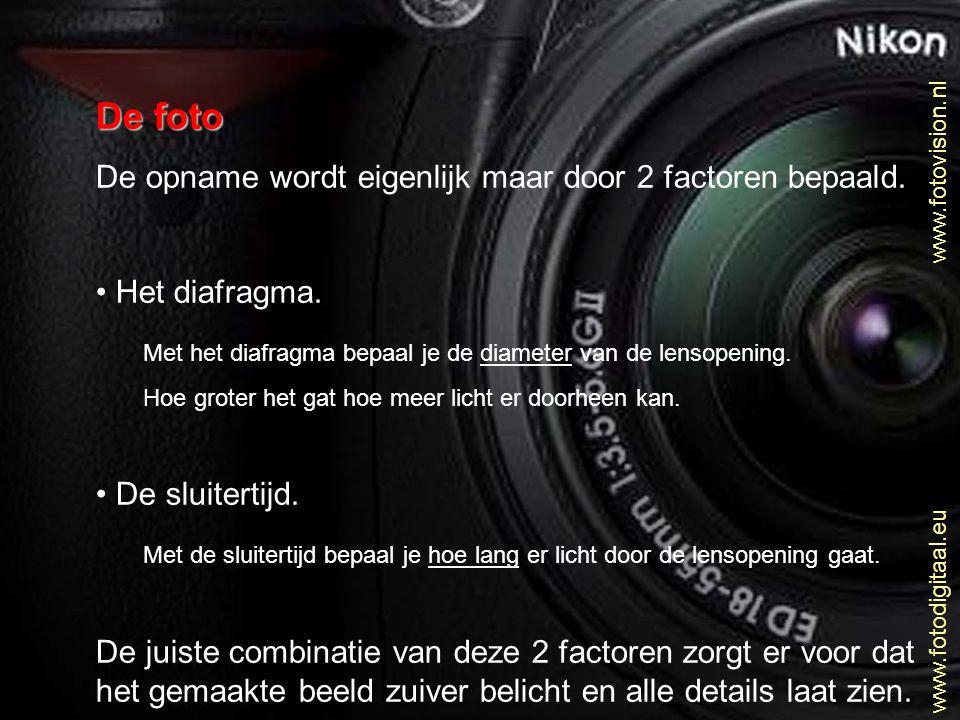 www.fotovision.nl www.fotodigitaal.eu JPG - formaat • Mate van compressie vaak in te stellen.