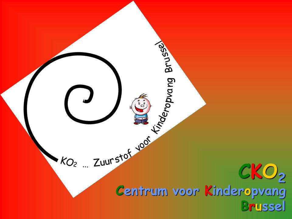 CKO2CKO2CKO2CKO2 Centrum Centrum voor voor Kinderopvang Brussel