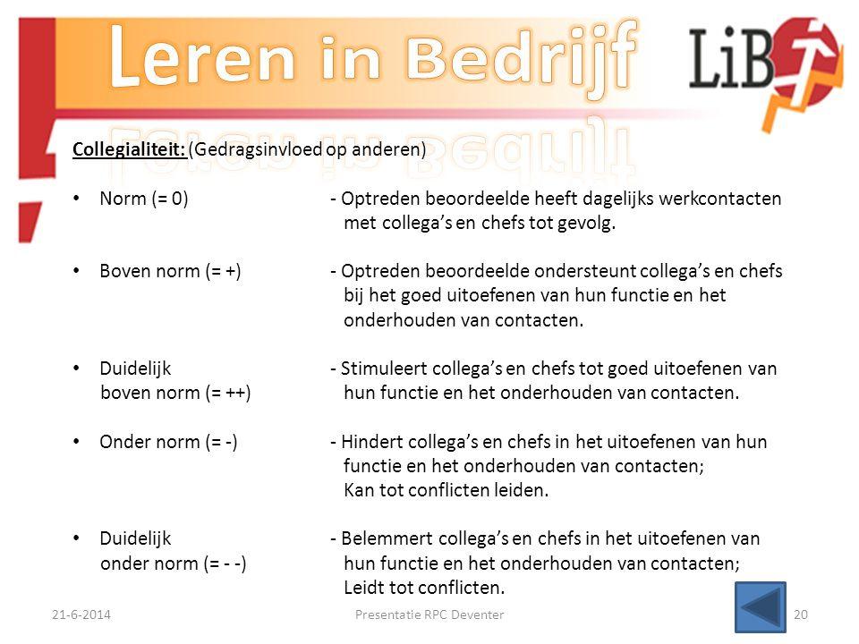21-6-2014Presentatie RPC Deventer19 Het beoordelen van deelnemers/cursisten gebeurd aan de hand van competenties (vaardigheden). Deze competenties ken