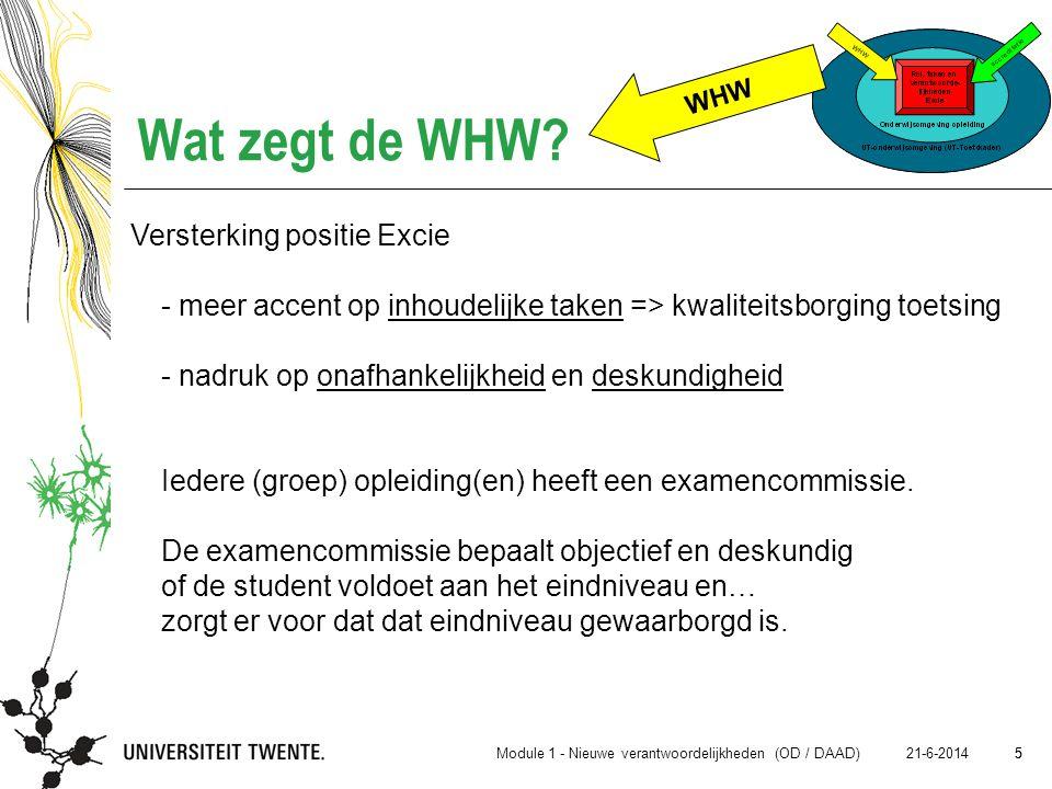 6 21-6-2014 6 Wat zegt de WHW.