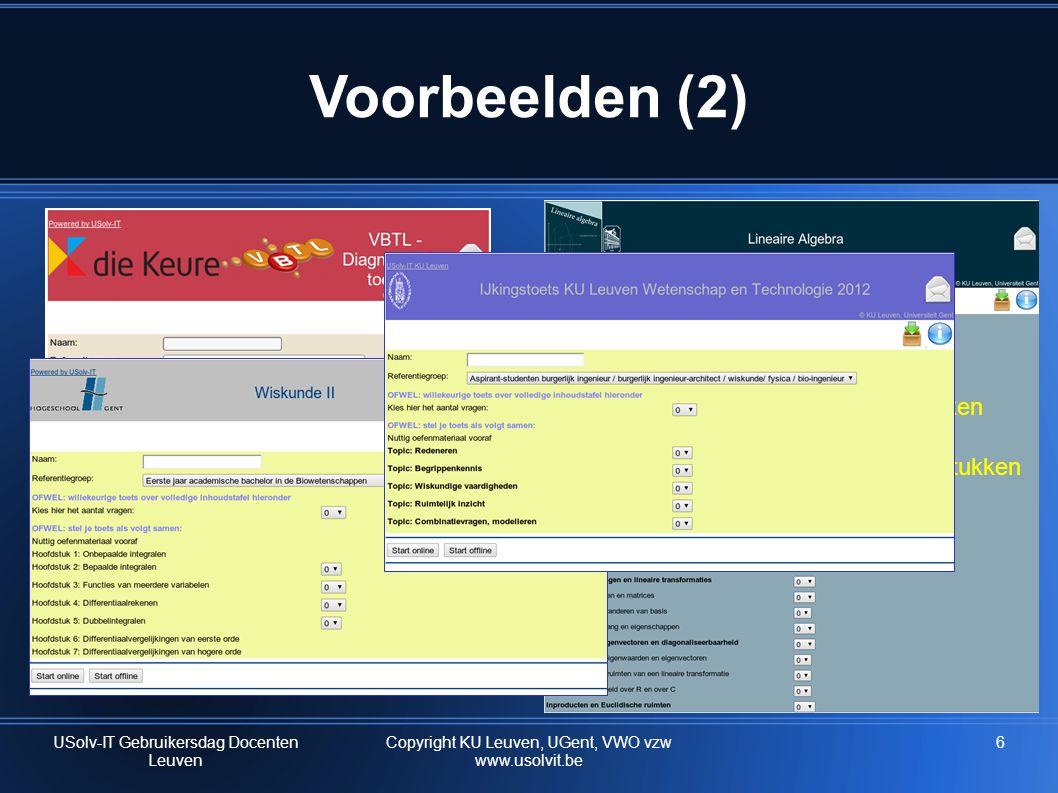 Voorbeelden (2) hoofdstukken subhoofdstukken USolv-IT Gebruikersdag Docenten Leuven 6Copyright KU Leuven, UGent, VWO vzw www.usolvit.be