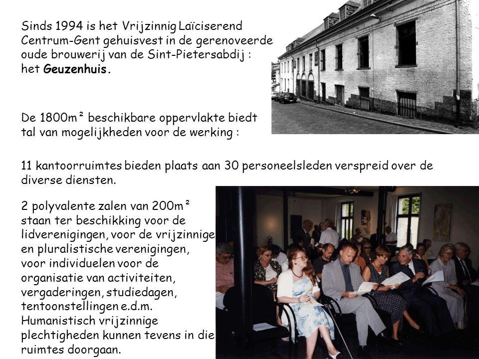 Sinds 1994 is het Vrijzinnig Laïciserend Centrum-Gent gehuisvest in de gerenoveerde oude brouwerij van de Sint-Pietersabdij : het Geuzenhuis. 11 kanto