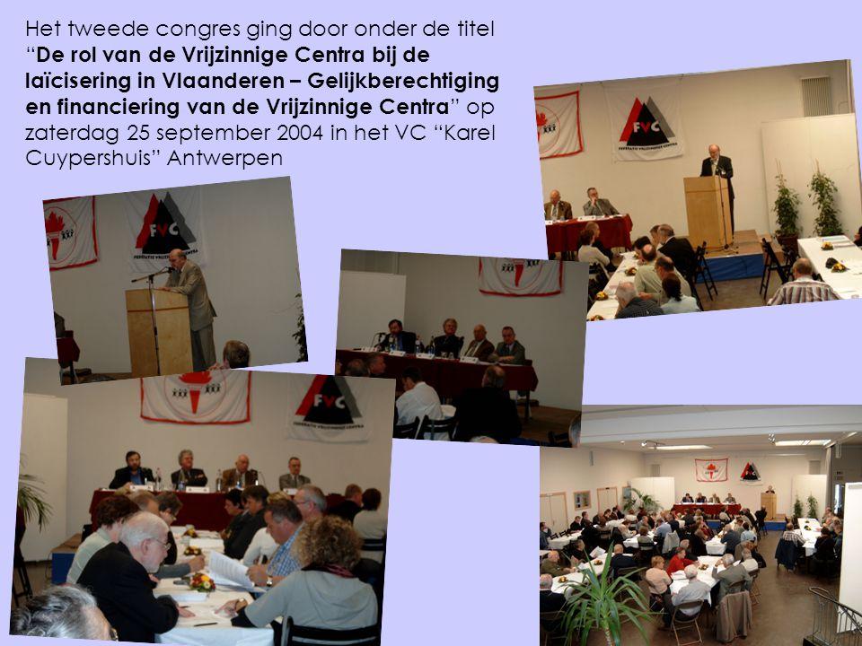 """Het tweede congres ging door onder de titel """" De rol van de Vrijzinnige Centra bij de laïcisering in Vlaanderen – Gelijkberechtiging en financiering v"""
