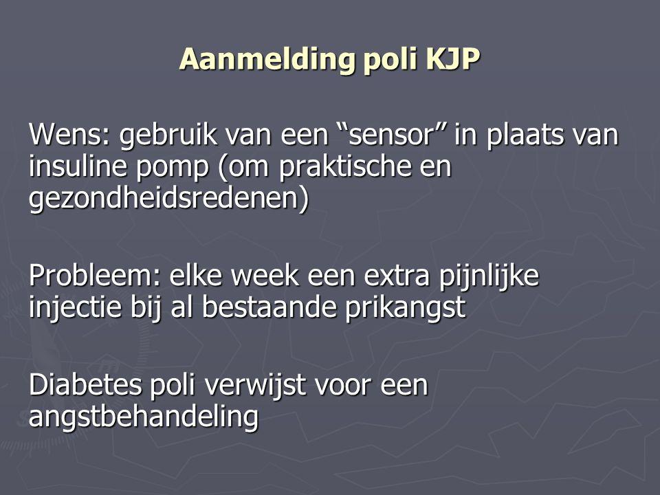 """Aanmelding poli KJP Wens: gebruik van een """"sensor"""" in plaats van insuline pomp (om praktische en gezondheidsredenen) Probleem: elke week een extra pij"""