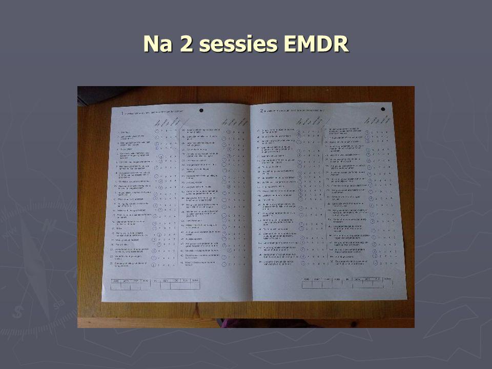 Na 2 sessies EMDR