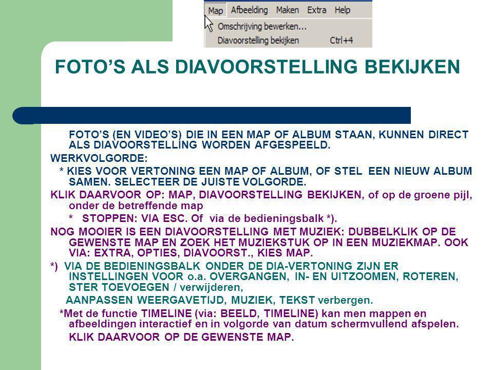 FOTO'S ALS DIAVOORSTELLING BEKIJKEN FOTO'S (EN VIDEO'S) DIE IN EEN MAP OF ALBUM STAAN, KUNNEN DIRECT ALS DIAVOORSTELLING WORDEN AFGESPEELD. WERKVOLGOR