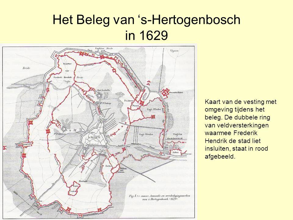 Het Beleg van 's-Hertogenbosch in 1629 Kaart van de vesting met omgeving tijdens het beleg.