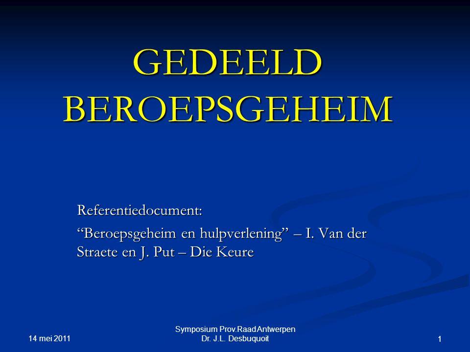 14 mei 2011 Symposium Prov.Raad Antwerpen Dr.J.L.