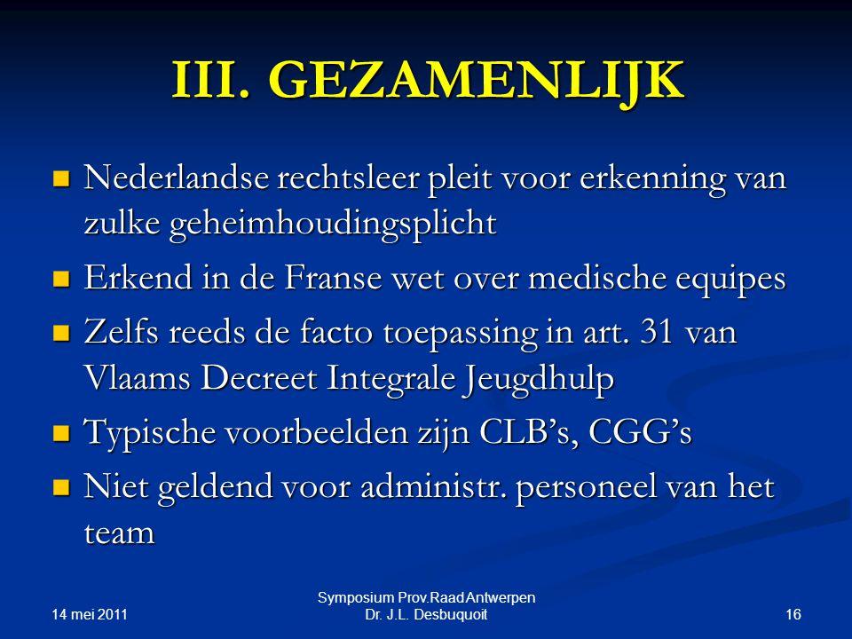 14 mei 2011 16 Symposium Prov.Raad Antwerpen Dr.J.L.