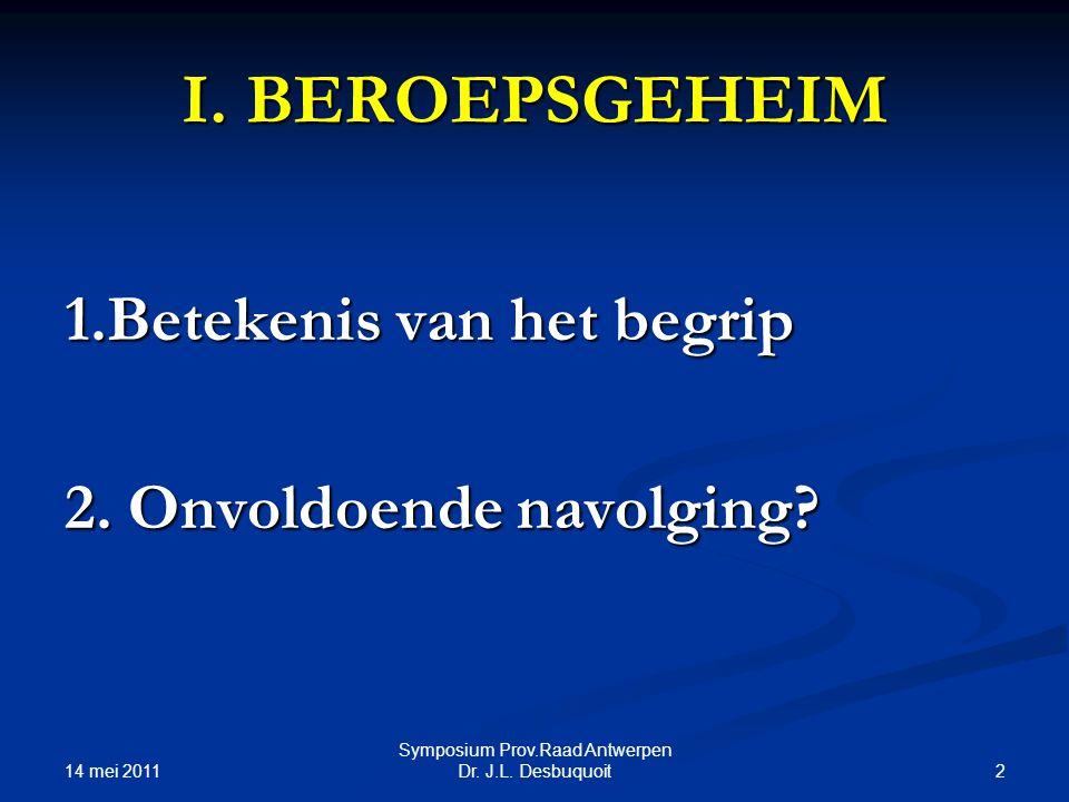 14 mei 2011 2 Symposium Prov.Raad Antwerpen Dr.J.L.