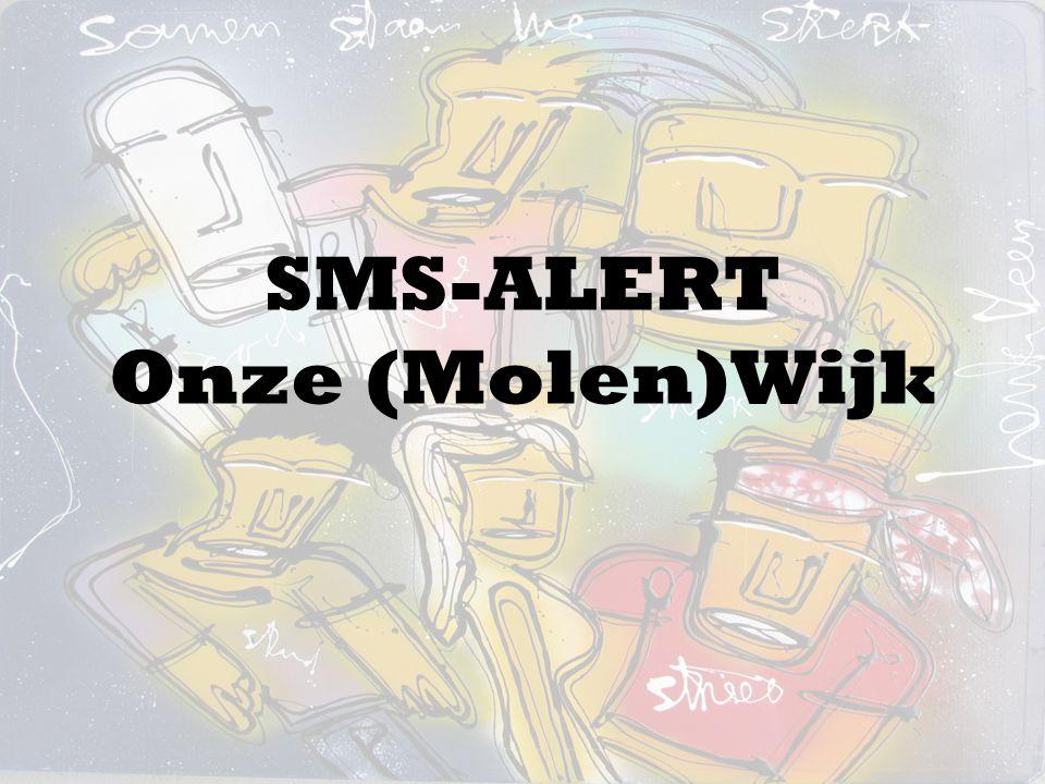 SMS-ALERT Onze (Molen)Wijk