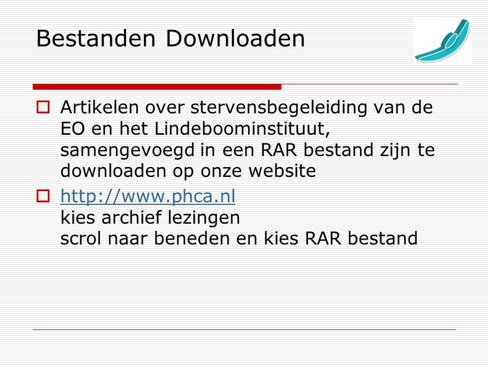 Bestanden Downloaden  Artikelen over stervensbegeleiding van de EO en het Lindeboominstituut, samengevoegd in een RAR bestand zijn te downloaden op o