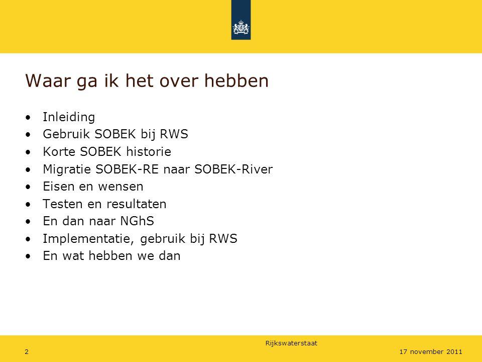Rijkswaterstaat 1317 november 2011 Slecht onderhoud; lastig berekenen
