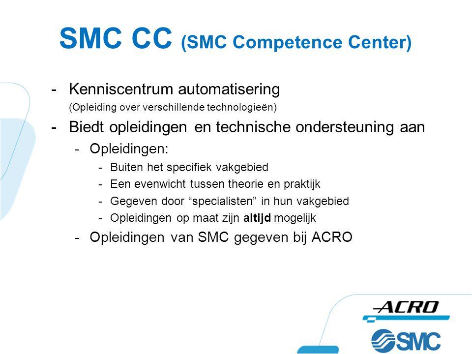 SMC CC (SMC Competence Center) -Kenniscentrum automatisering (Opleiding over verschillende technologieën) -Biedt opleidingen en technische ondersteuni