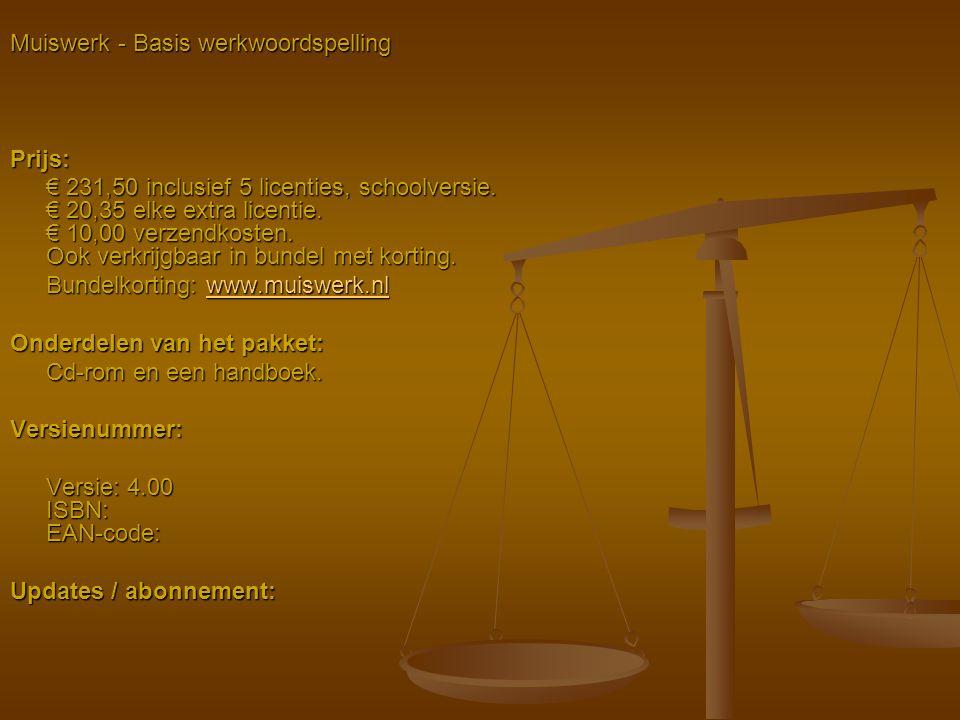 Muiswerk - Basis werkwoordspelling Prijs: € 231,50 inclusief 5 licenties, schoolversie. € 20,35 elke extra licentie. € 10,00 verzendkosten. Ook verkri