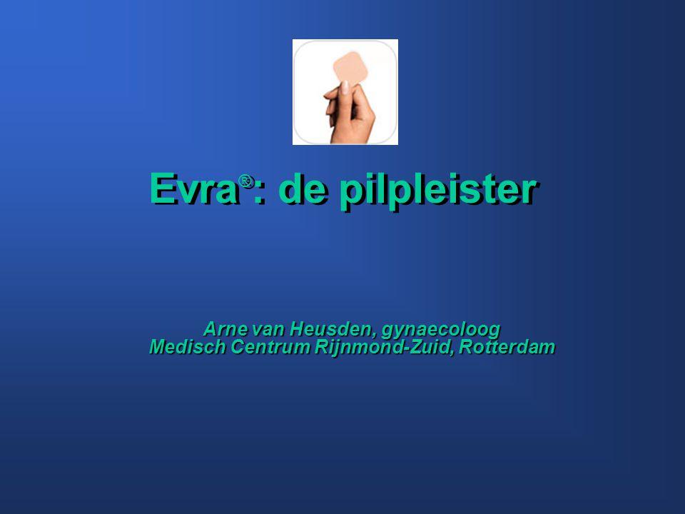 Evra ® : de pilpleister Arne van Heusden, gynaecoloog Medisch Centrum Rijnmond-Zuid, Rotterdam