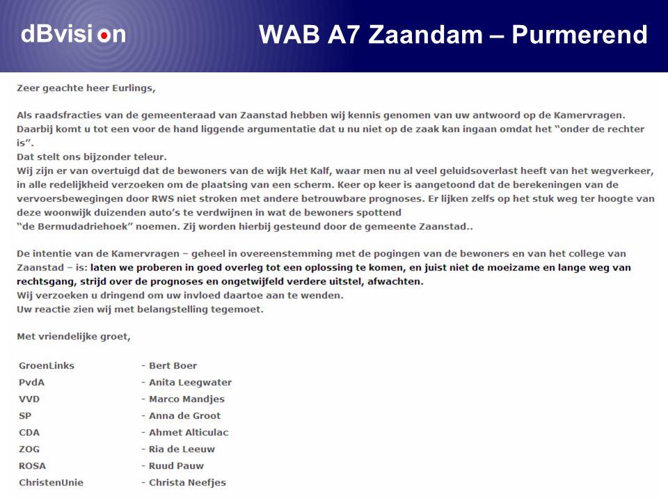 dBvisi n Congres Geluid, Trillingen en Luchtkwaliteit 2010 WAB A7 Zaandam – Purmerend BERMUDA DRIEHOEK