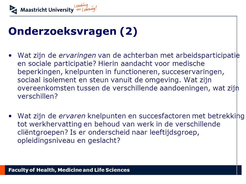 Faculty of Health, Medicine and Life Sciences 3. Literatuurstudie: conclusies