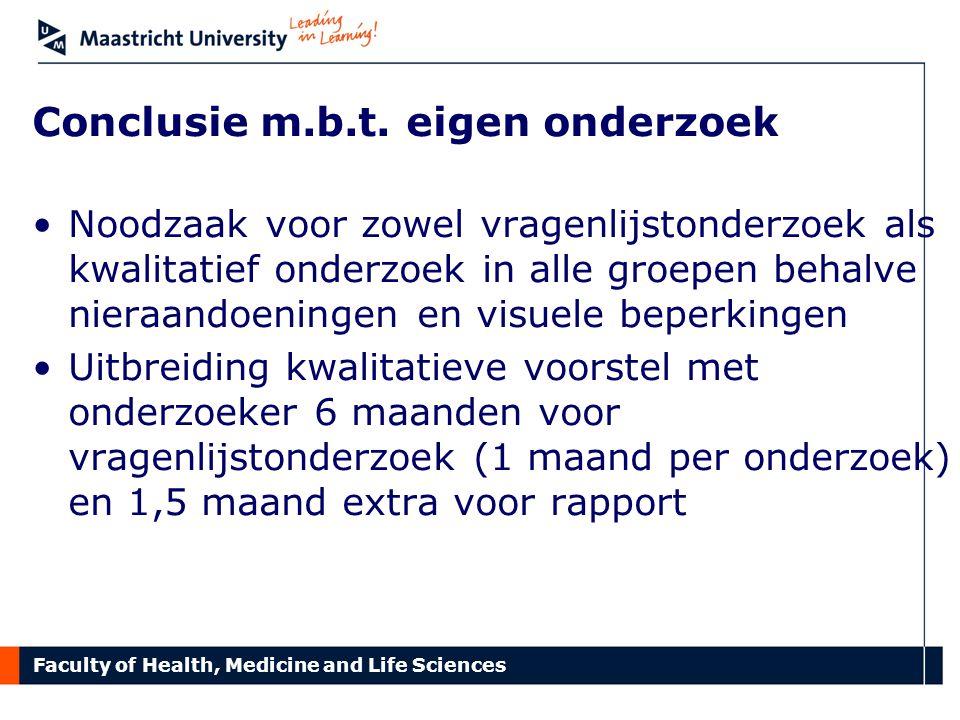 Faculty of Health, Medicine and Life Sciences Wat wilden we beter doen.