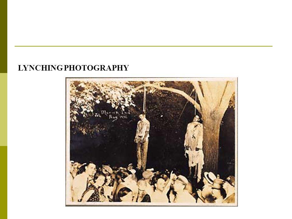 LYNCHING PHOTOGRAPHY