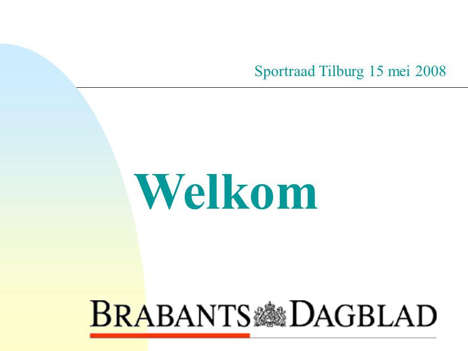 Sportraad Tilburg 15 mei 2008 Welkom