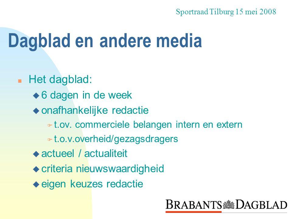 De belangen n krant met nieuws van dichtbij n verenigingnieuws in de krant n lezers en verwachtingen Sportraad Tilburg 15 mei 2008