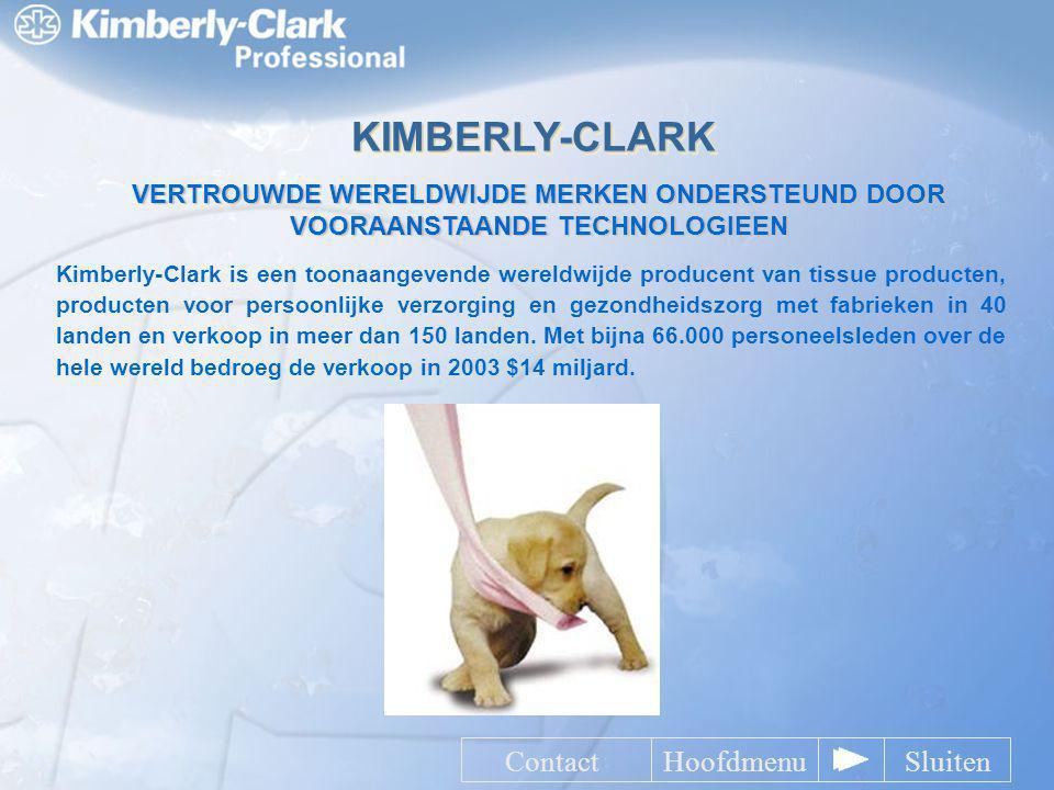 KIMBERLY-CLARK VERTROUWDE WERELDWIJDE MERKEN ONDERSTEUND DOOR VOORAANSTAANDE TECHNOLOGIEEN Kimberly-Clark is een toonaangevende wereldwijde producent