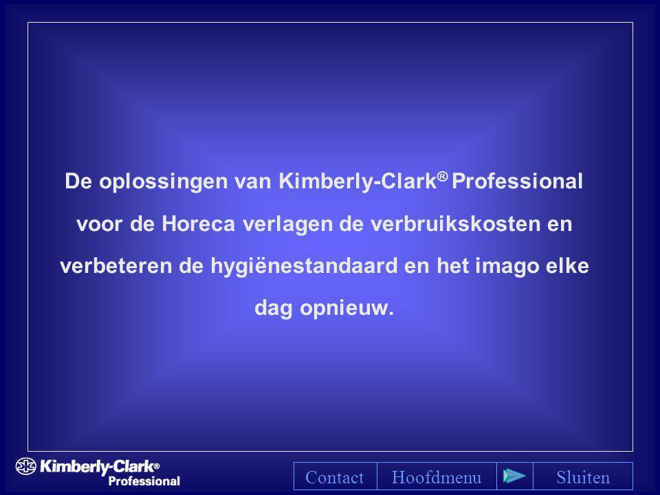 De oplossingen van Kimberly-Clark ® Professional voor de Horeca verlagen de verbruikskosten en verbeteren de hygiënestandaard en het imago elke dag op