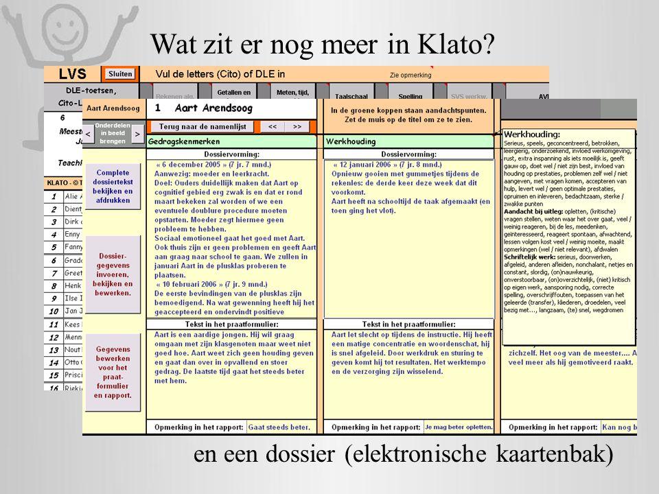 Wat zit er nog meer in Klato? registratie van het leerlingvolgsysteem en een dossier (elektronische kaartenbak)