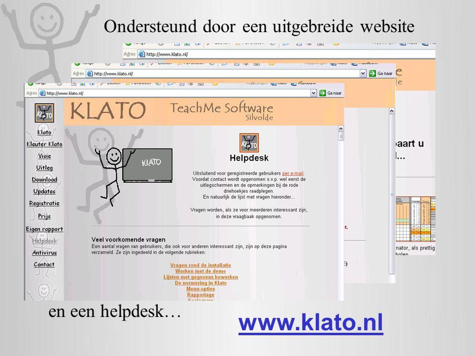 Ondersteund dooreen uitgebreide website www.klato.nl en een helpdesk…