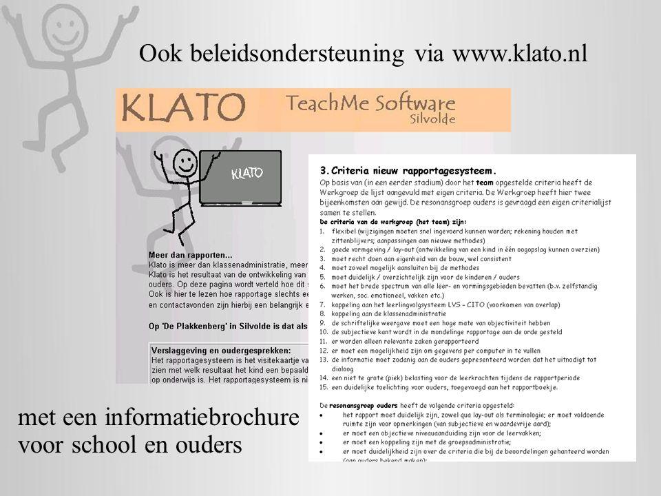 Ook beleidsondersteuning via www.klato.nl voor school en ouders met een informatiebrochure
